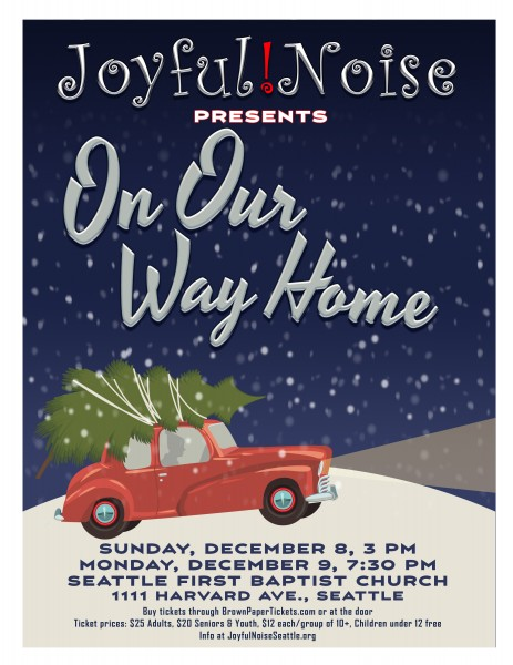 Joyful! Noise Presents... On Our Way Home. Designed by Frank Young, eubiecat@gmail.com