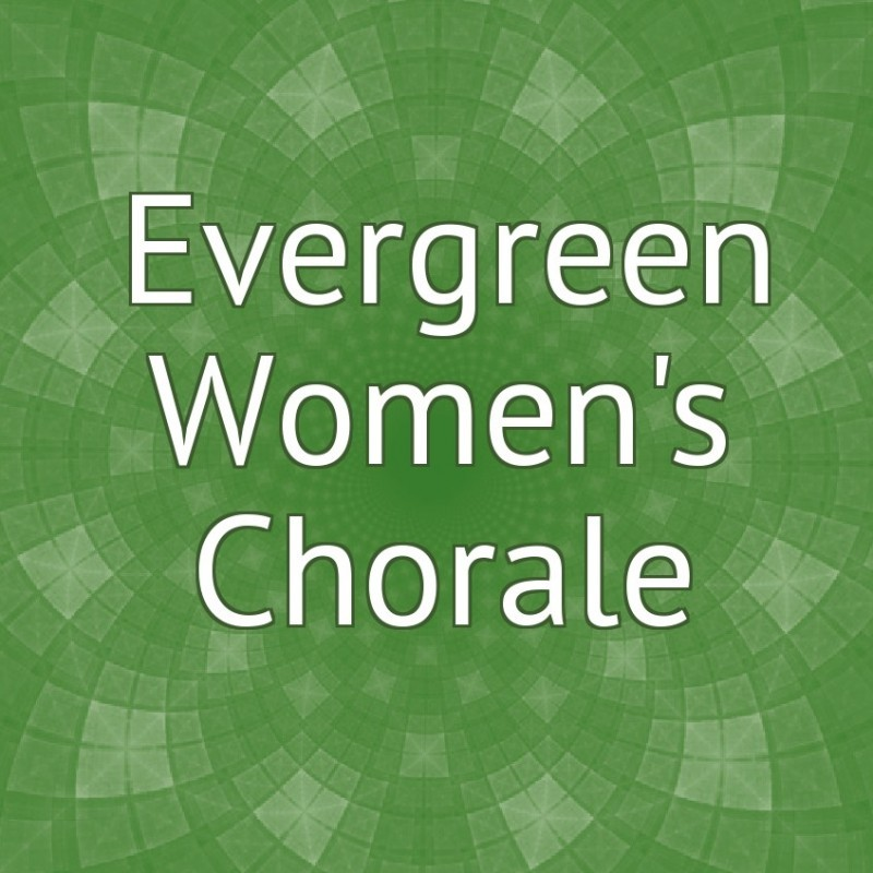 Evergreen Women's Chorale